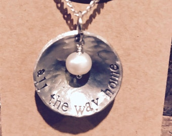 All the way home - hand-stamped, necklace