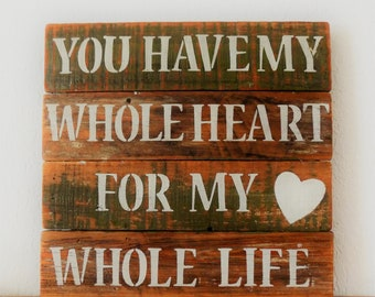 Romantic Reclaimed wood plaque