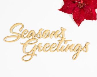 Season's Greetings Wood Cut Sign - Laser Engraved Sign, Wood Sign Wall Decor, Christmas Wood Decor, Holidays Wood Sign, Greetings Sign