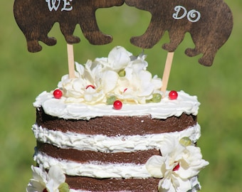 WE DO Bear Cake Topper - Mr & Mrs Bear-  Bride and Groom - Rustic Country Chic Wedding