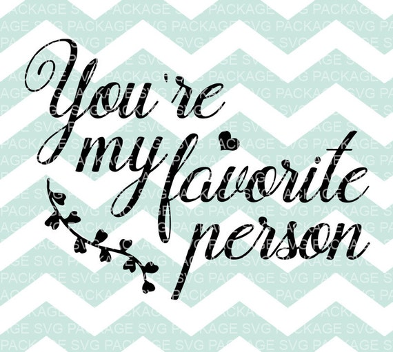 Youre my favorite person ever Love card by