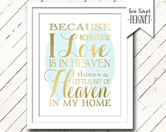 """Because Someone I Love is in Heaven There's a Little Bit of Heaven in My Home 8x10""""  Instant Download - Inspirational Quote - Gold Foil Look"""