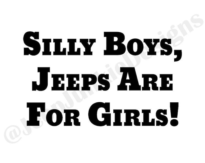 Silly Boys, Jeeps Are For Girls Vinyl Decal