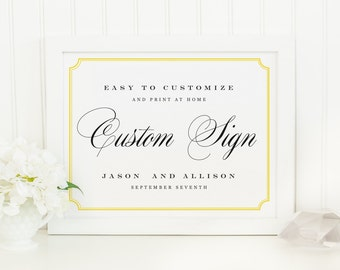 Printable Wedding Sign | INSTANT DOWNLOAD | Frame | Custom Wedding Sign | Editable Text | Mac or PC | Word & Pages | 11x8.5 | Wedding Decor