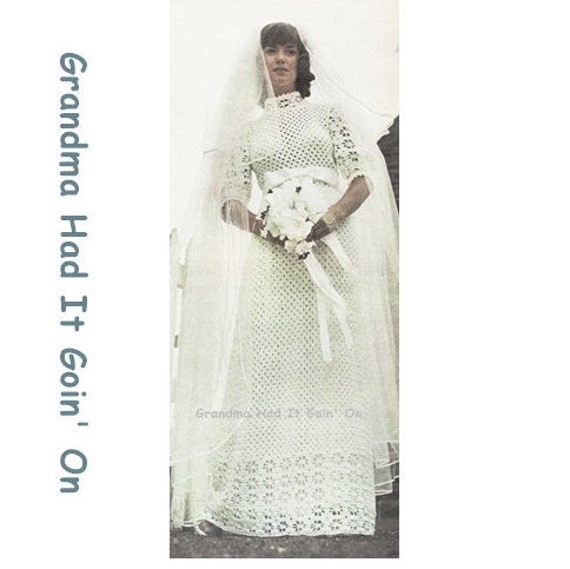 Crochet Wedding Dress Pattern - Romantic 1970s Vintage Bridal Gown ...