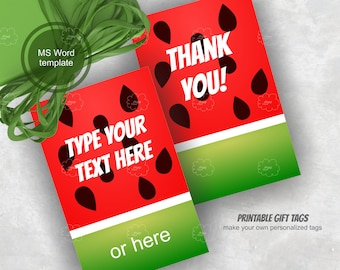 watermelon gift tags - printable tags - editable tags - word template, PDF, PNG - DIY thank you party favor tags