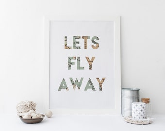 """PRINTABLE Art """"Lets Fly Away"""" Typography Art Print Travel Print Map Print Travel Art Map Art World Map Print World Map Art Home Decor"""