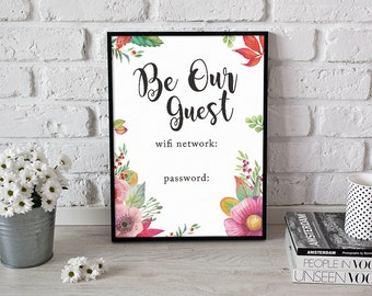 Printable Wall Art · Instant Download · Welcome be our guest · Wifi Password Sign · Welcome Wifi Sign · Wifi Printable Sign · Wifi Printable