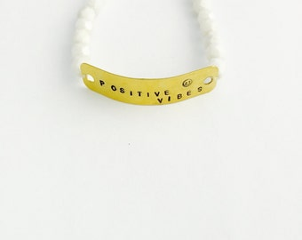 Positive Vibes Bracelet - Free Spirit - Bohemian  Beaded Jewelry Hand Stamped Mantra Bracelet - positive affirmation - happy