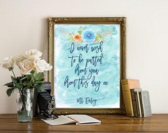 "Pride and Prejudice Quote, Mr. Darcy Quote, Jane Austen Quote, Book Quote, Typography Print, Love Quote, ""Print"""