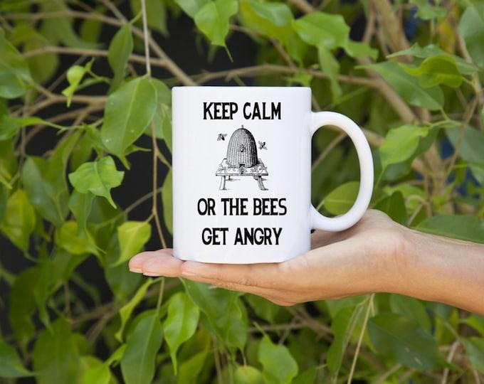 KillerBeeMoto:  Beekeepers   Coffee Mug Keep Calm Or The Bees Get Angry