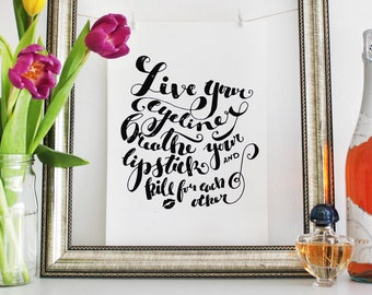 Live Your Eyeliner - Beauty Quote - A4 Typographic Art Print - Make-Up Hand-lettered Artwork - Hand-lettering Beauty Inspirational Quote