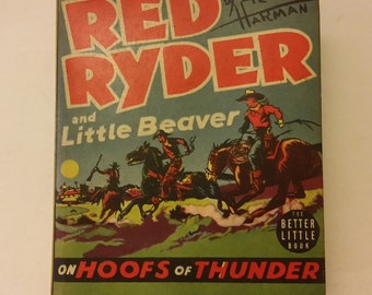 Big Little Book, Red Ryder & Little Beaver Hoofs of Thunder by Fred Harman, 1939