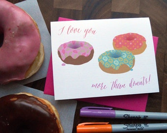 I love you more than donuts--Valentine card: single or boxed set