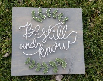 Be Still and Know String Art, Christian quote, inspirational quote, hymn string art, bible verse