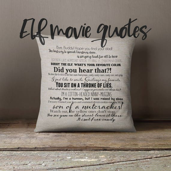 Elf Christmas Movie Quote Pillow Cover 18x18inch Fiber Arts