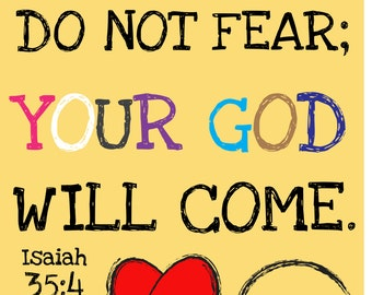 DIGITAL Print. Isaiah 35:4 Print, Do not fear, Your God will come, inspirational sign