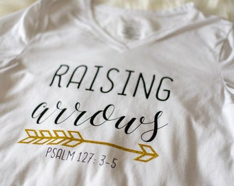 Raising Arrows /vneck shirt for moms/ christisn apparel semi fitted shirt