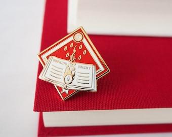 Burning Bright Enamel Pin - Fahrenheit 451 Enamel Pin - Dystopian Literature Collection - Book Lover - Book Enamel Pin- Resist