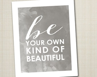 printable 8x10 children's art print be your own kind of beautiful