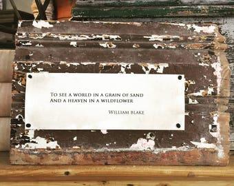 Plaque Salvaged Wood Quote William Blake
