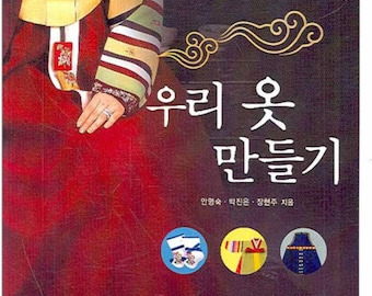 Korean Traditional Clothes HANBOK  -  Craft Book