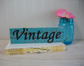 """Rustic Wood Sign """"Vintage"""" / Reclaimed Wood Rustic Home Decor Sign says Vintage / Farmhouse Decor / Small Wood Vintage Sign / 02"""