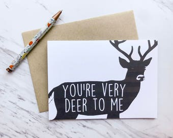 Greeting card / holiday card -You're Very Deer to Me - with Kraft Envelope - Handmade / Modern / Black and White
