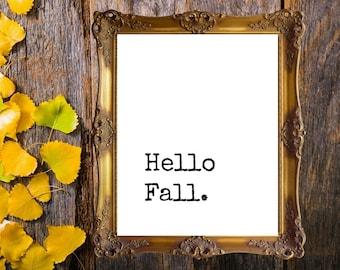 Hello Fall Sign, Fall Printable, Hello Fall Printable, Fall Sign, Fall Printables, Hello Fall Wall Art, Farmhouse Fall Print, Farmhouse