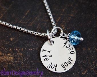 I've Got Your Back- Charm Necklace, Best Friends Jewelry, Friendship Jewelry, Encouragement Jewelry