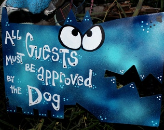 Front Door Signs: Guests Must Be Approved by Dog
