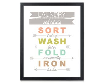 Laundry Schedule LAUNDRY Room Decor Laundry Sign Sort wash fold iron Laundry humor Laundry wall decor Laundry decor Laundry art printable