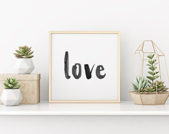 Love Print - Love Art - Watercolor Love - Watercolor Art - Wall Decor - Love Wall Decor - Hand-lettered Design - Hand-lettered Art