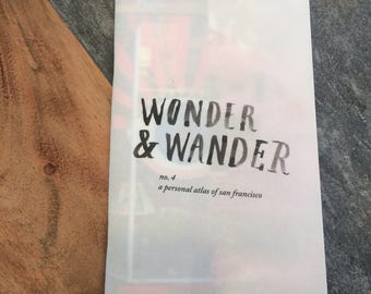 wonder and wander #4: a personal atlas of sf