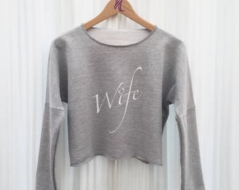 Wife Jumper, Bride Jumper, Personalised, Crop Jumper