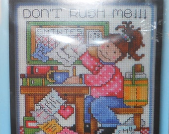 Counted Cross Stitch Kit Don't Rush Me