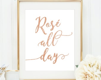 """Rose All Day Printable Sign - Rosé All Day - 8x10 & 5x7"""" - Rose Gold Glitter - Digital Print Your Own - Rose Wine Art - Instant Download"""