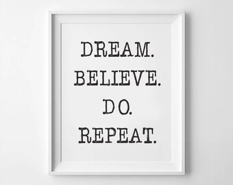 Dream Believe Do Repeat, Typewriter Printable, Wall Art, Typographic Print, Minimalist, Scandinavian, Quote Poster,Inspirational Quote Print