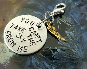 You Can't Take The Sky From Me handstamped 1 inch round aluminum planner charm dangle