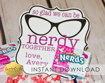 Valentine Printable - So Glad We Can Be NERDY together! -INSTANT DOWNLOAD - Mini Nerds - Nerd Treat Tag