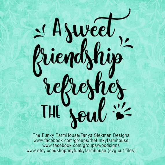"""SVG & PNG - A Sweet Friendship Refreshes the Soul. """""""