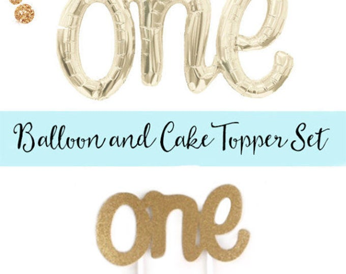 ONE script balloon and Cake Topper Set, First Birthday Balloon and Topper, Number One Balloon and Number Once Cake Topper