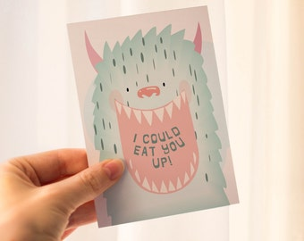 I Could Eat You Up Greeting Card