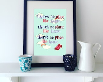 There's no place like home Print, Wizard of Oz Print, Print for the home, New home gift, Room decor, Print for home.