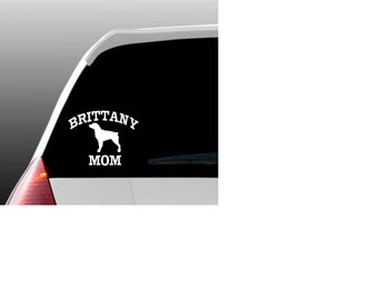 Brittany Mom/Dad/Parents Car Window Decal