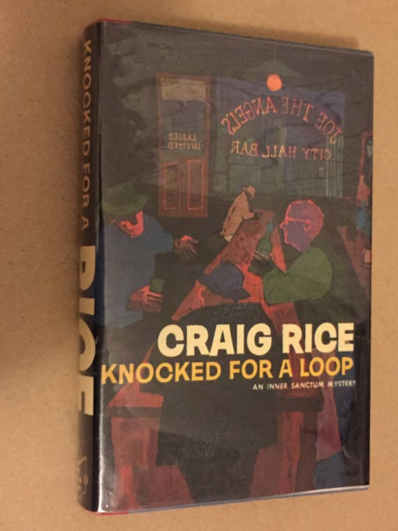 Knocked for a Loop by Craig Rice (1957) hardcover, first ediiton