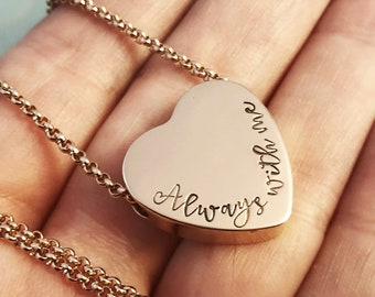 Rose Gold Urn Necklace ~ Cremation Jewelry ~ Always by my side ~ Forever in my heart ~ Pendant ~  Pet Memorial ~ Sympathy ~ Bereavement