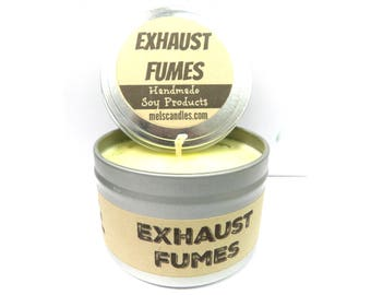 Exhaust Fumes  (Great for Racers)  4 ounce soy tin candle - take it anywhere!
