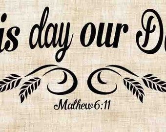 Give us this day our daily bread  SVG, PNG, JPEG