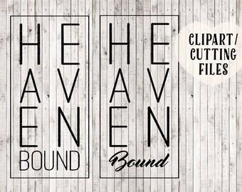 heaven bound svg, Christian svg, svg files, Christian cut files, Christian art, Christian printables, tshirt designs, vinyl decal / mug svg